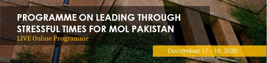 Programme on Leading through Stressful Times for MOL Pakistan - Live Online
