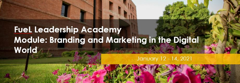FeuL Leadership Academy - Module: Branding and Marketing in the Digital World